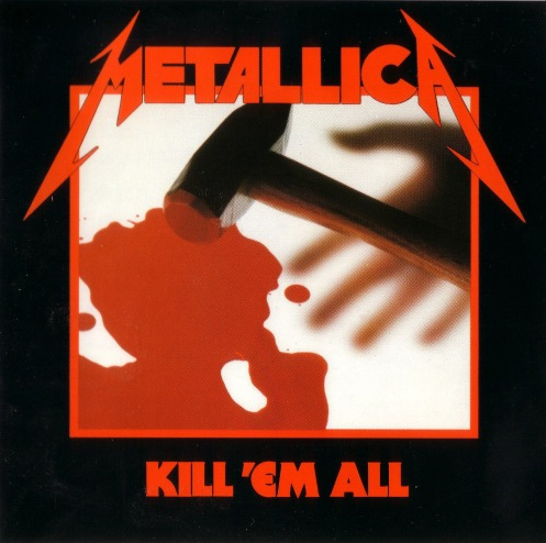 Metallica - Kil 'em All